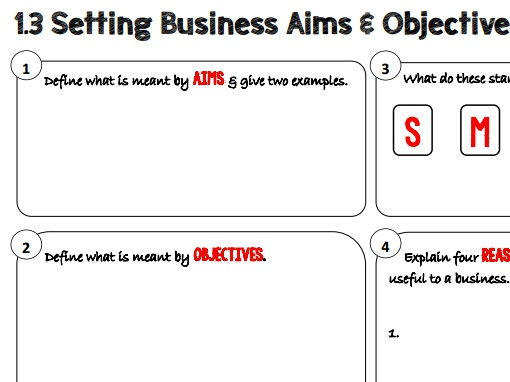 AQA GCSE Business (9-1) 3.1.3 Setting Business Aims and Objectives Learning Mat / Revision