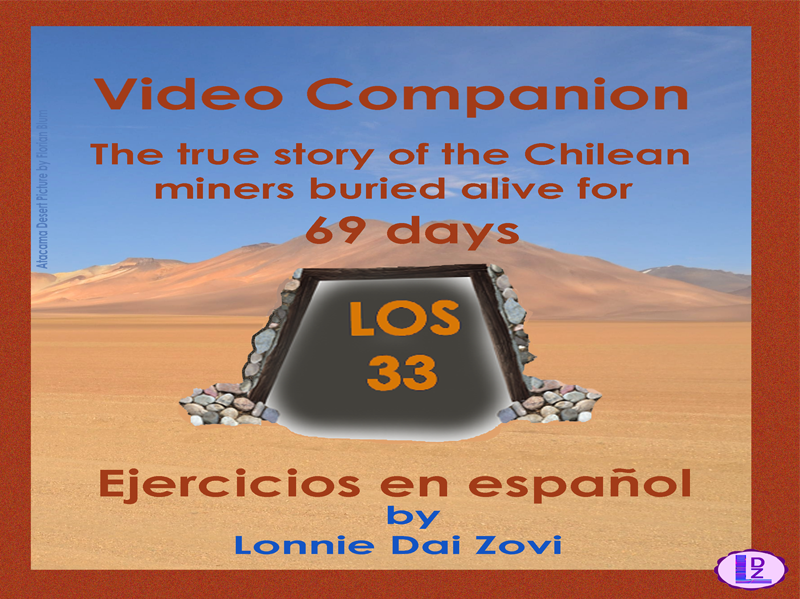 Los  33- La historia de los  mineros chilenos (Video Companion Packet)