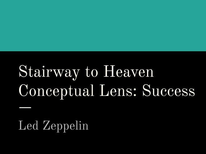 Led Zeppelin - Enquiry and Concept based Music Unit of Work