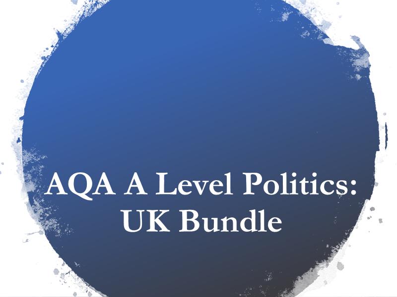 AQA A Level UK Politics