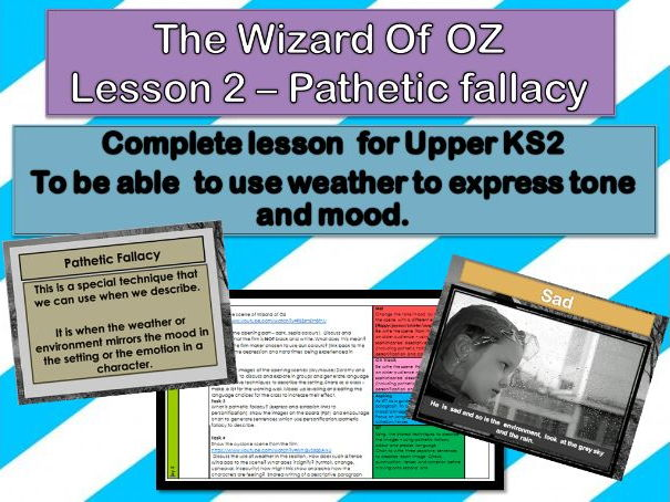 Wizard of OZ - Lesson 2 - Pathetic fallacy