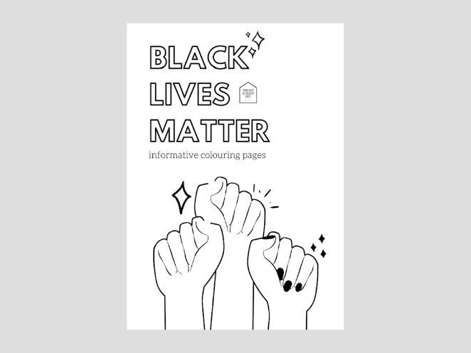 Black Lives Matter | What is Racism | Informative Colouring Pages For All Ages