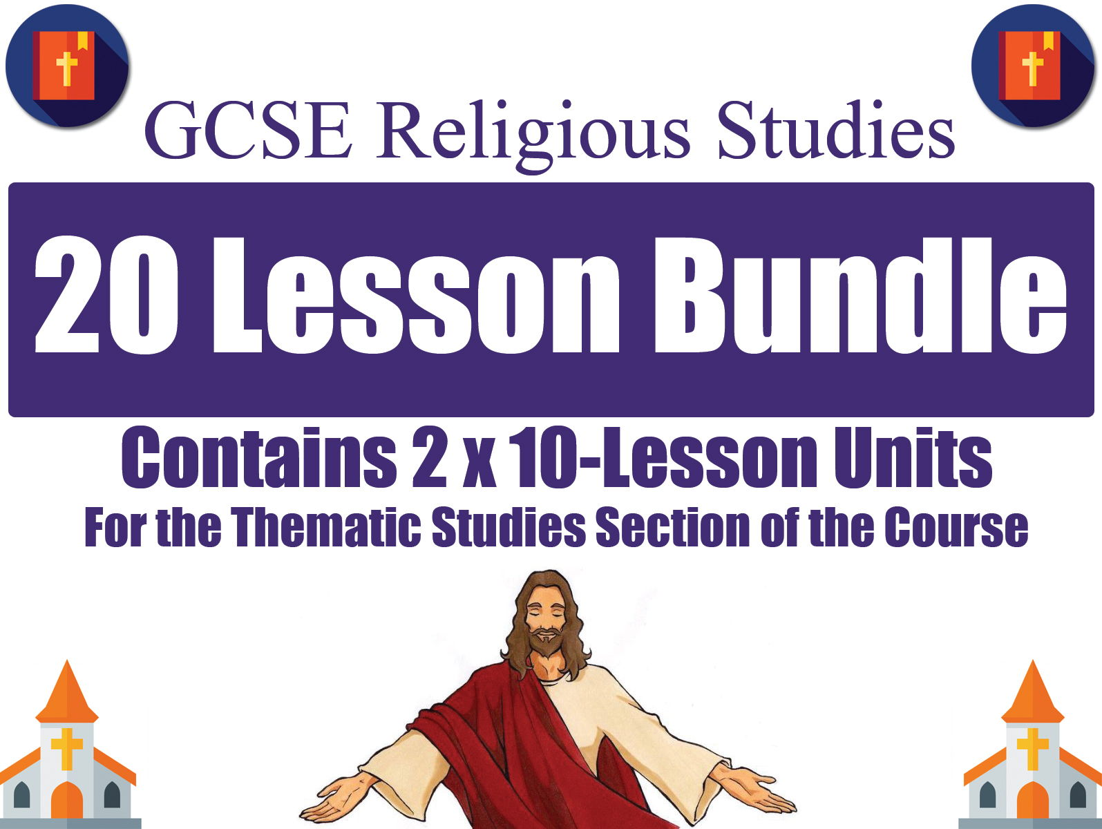 'Religion & Life' + 'Religion, Peace & Conflict'  (20 Lessons) [GCSE RS - AQA]
