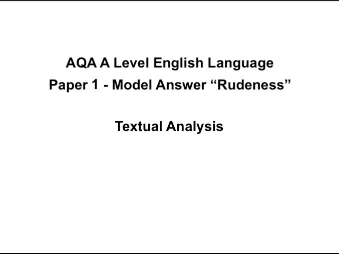 AQA A Level English Language Paper 1 Model Answer #1