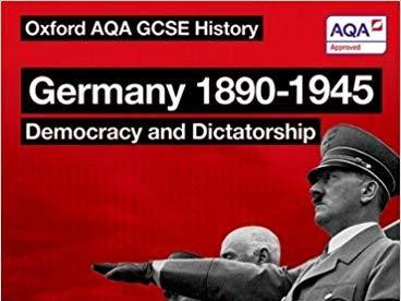 Democracy and Dictatorship Germany 1890-1945 GCSE History AQA GCSE (9-1)