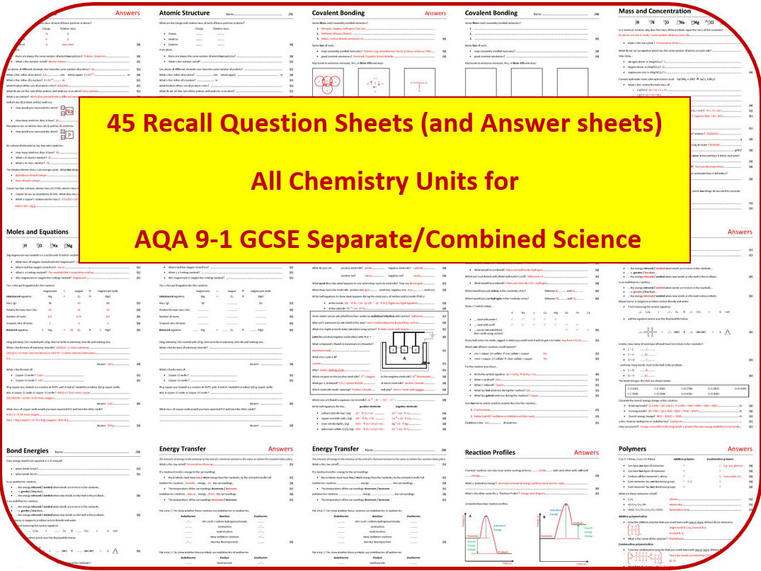 45 Chemistry Revision Question Sheets (AQA 9-1 GCSE Separate/Combined Science)