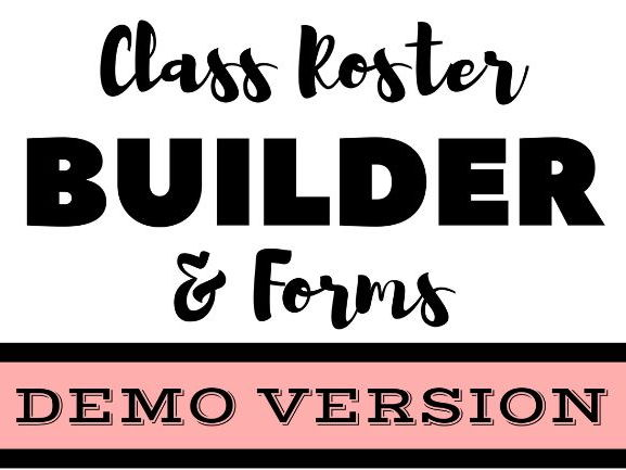 DEMO - Class Roster Builder & Forms