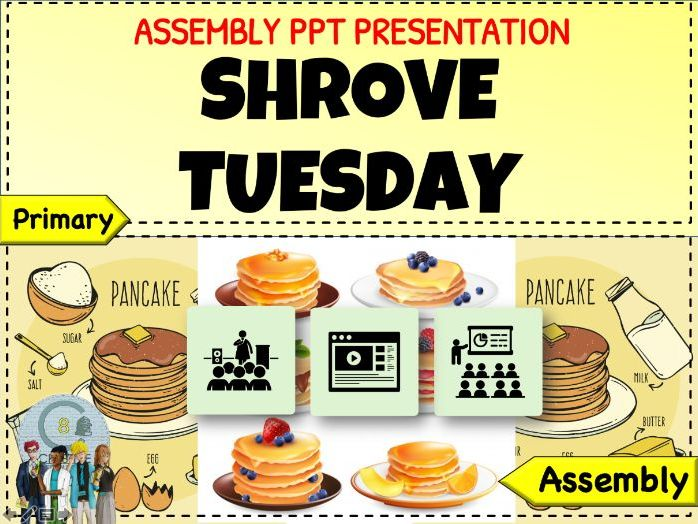 Pancake Day Shrove Tuesday Assembly