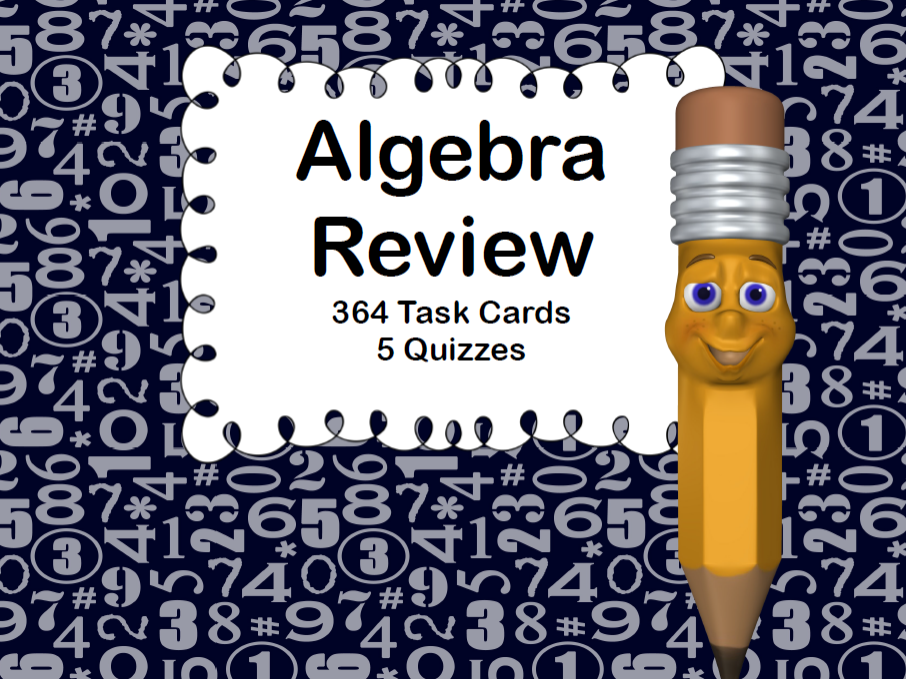Algebra Review-364 Task Cards and 5 Quizzes
