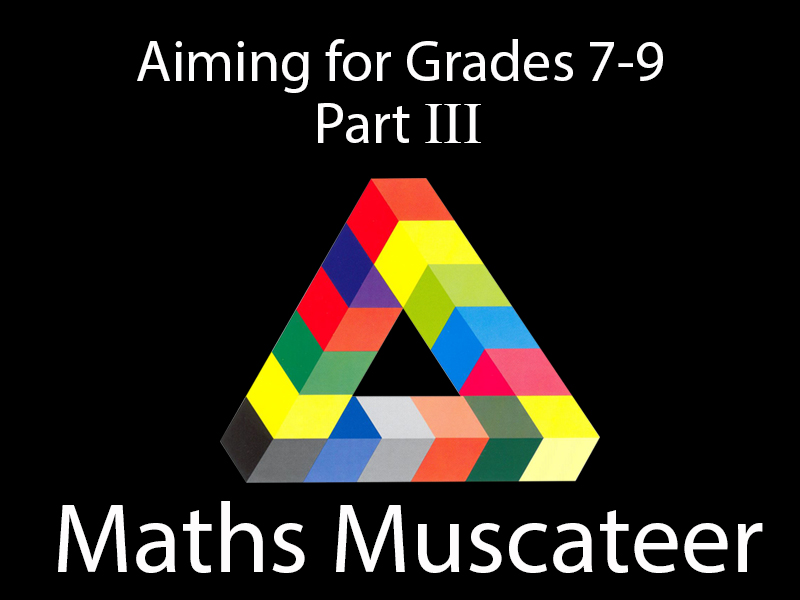 Aiming for Grades 7-9 Part 3