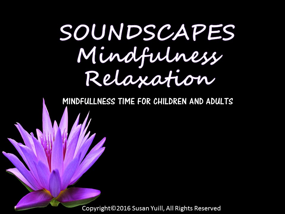 Mindfulness Soundscapes Class Relaxation