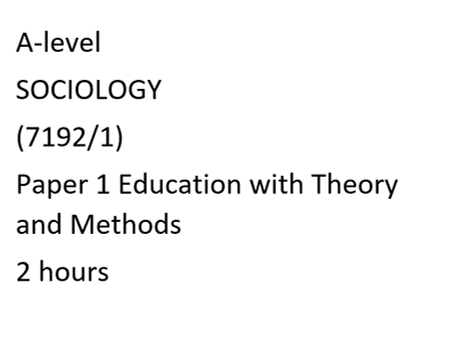 A-level Sociology MOCK EXAM (full paper) & Teacher friendly mark scheme