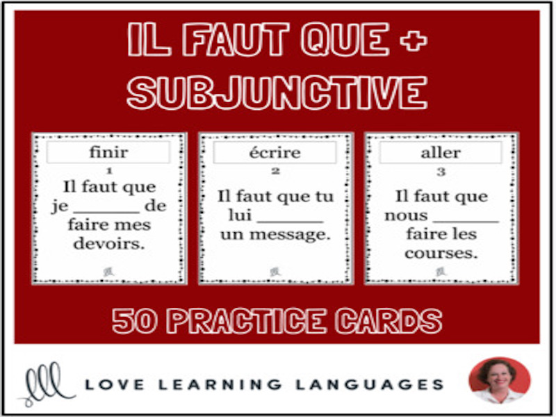 French Subjunctive Practice Cards - Il faut que