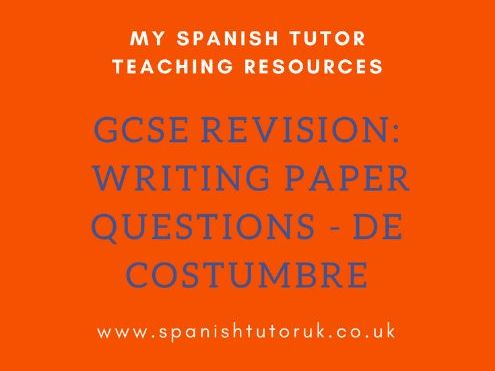 GCSE Writing Paper Questions Higher - De Costumbre