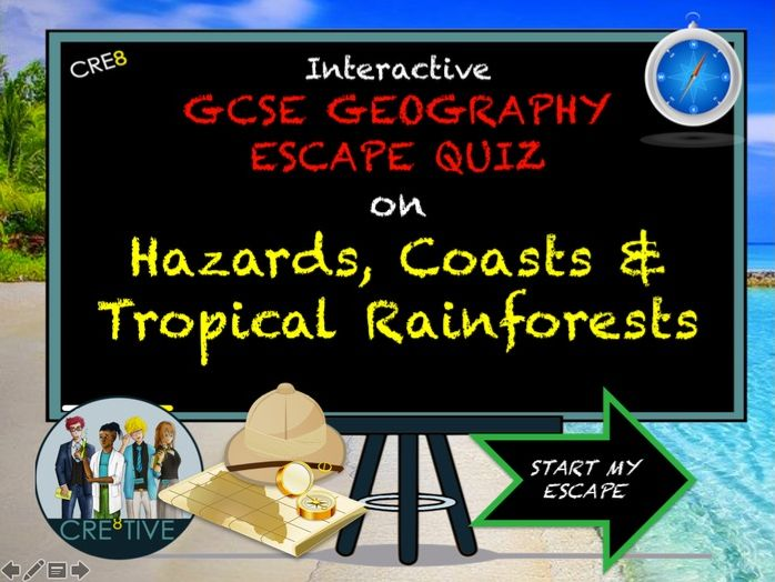 GCSE Geography Revision Escape Quiz Hazards Coasts Rainforests