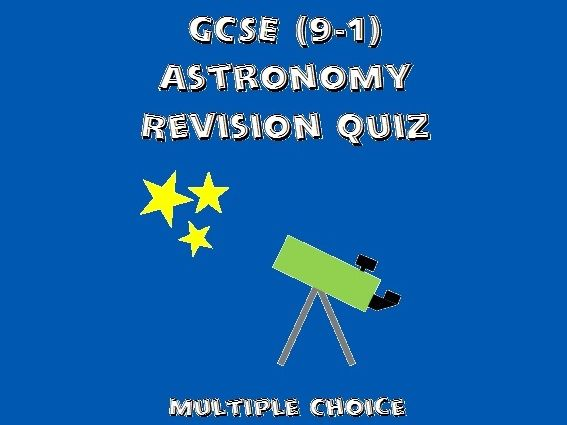 GCSE Astronomy Revision Quiz