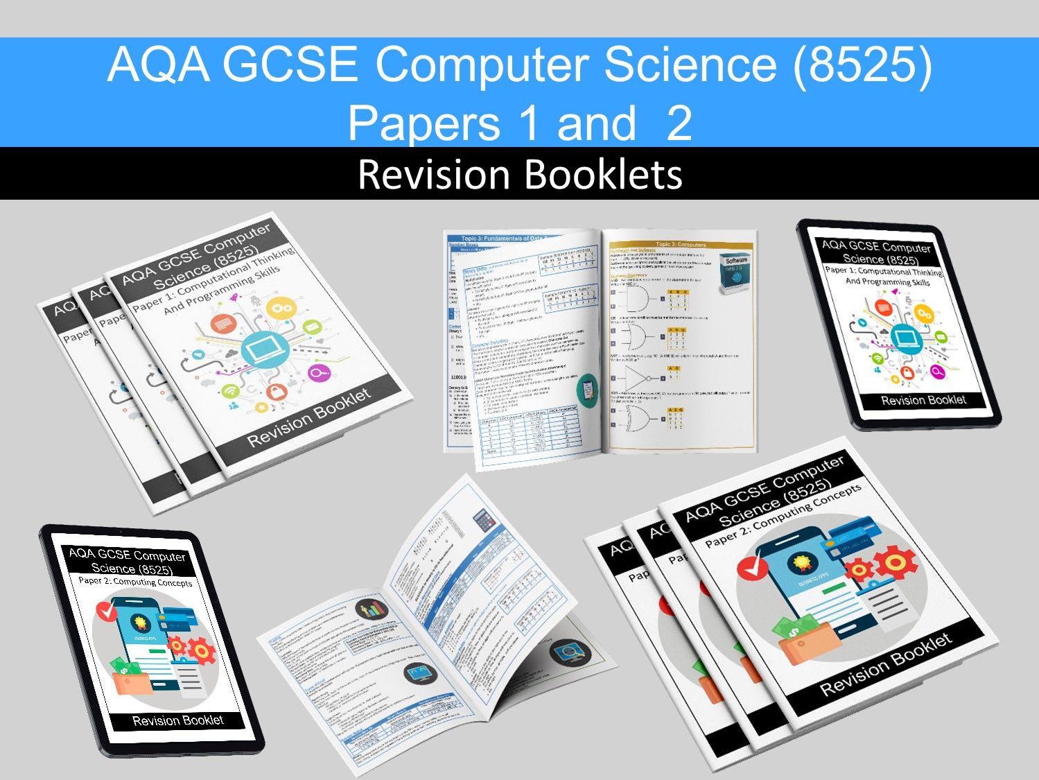 AQA GCSE Computer Science (8525) Papers 1 and 2 Revision Booklets