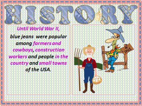 The history of jeans.