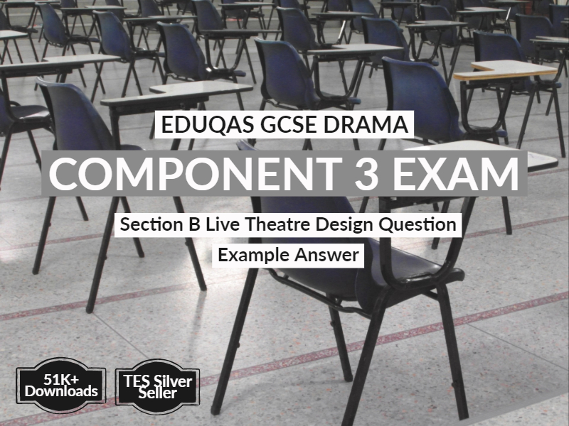 Design Question Example Answer for EDUQAS GCSE Drama Component 3