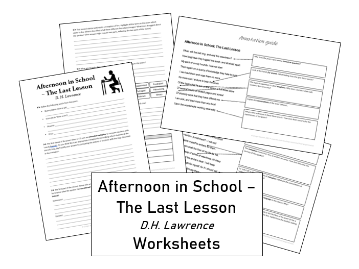 Afternoon in School - The Last Lesson ~ D.H. Lawrence ~ Worksheets