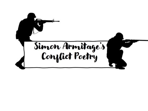 Simon Armitage's Conflict Poetry [Remote Learning Booklet]