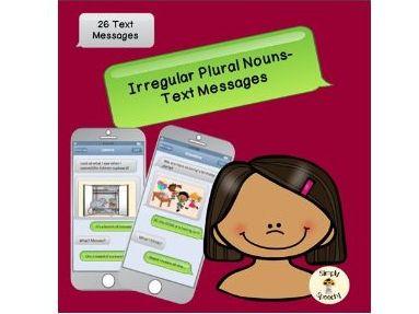 Irregular Plural Nouns -Text Messages