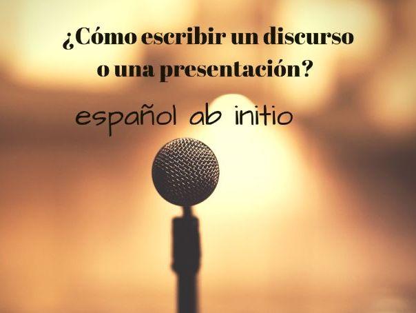 Español ab initio cómo escribir un discurso o presentación. Ab initio how to write a presentation