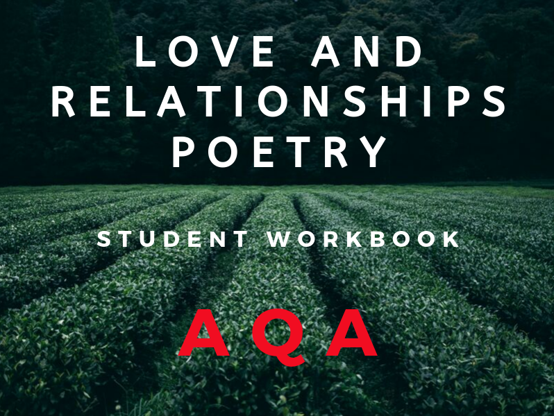 AQA Love and Relationships Poetry