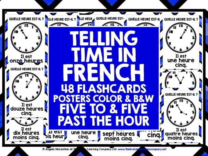 ELEMENTARY FRENCH TELLING TIME FIVE TO & AFTER THE HOUR FLASHCARDS
