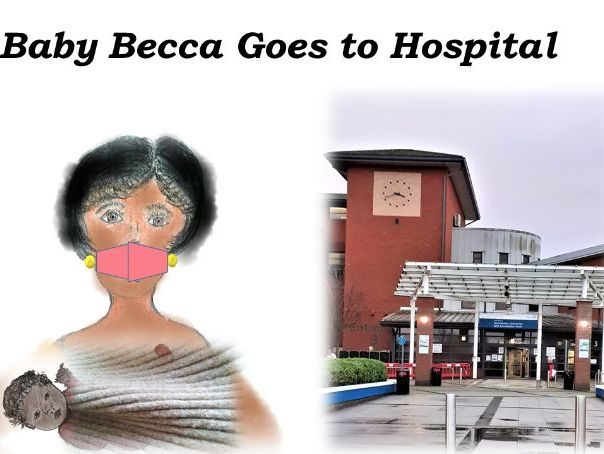 Baby Becca Goes to Hospital
