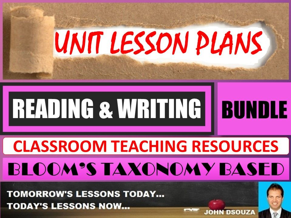 READING & WRITING: BLOOM'S TAXONOMY BASED UNIT LESSONS & RESOURCES - BUNDLE
