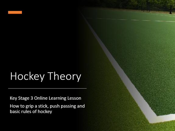 Hockey Key Stage 3 KS3 Remote Online Live Learning Lesson Basic Rules Grip and Push Passing