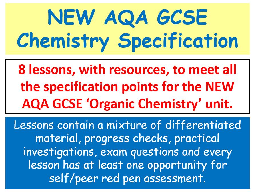 NEW AQA GCSE (2016) Chemistry - Organic Chemistry