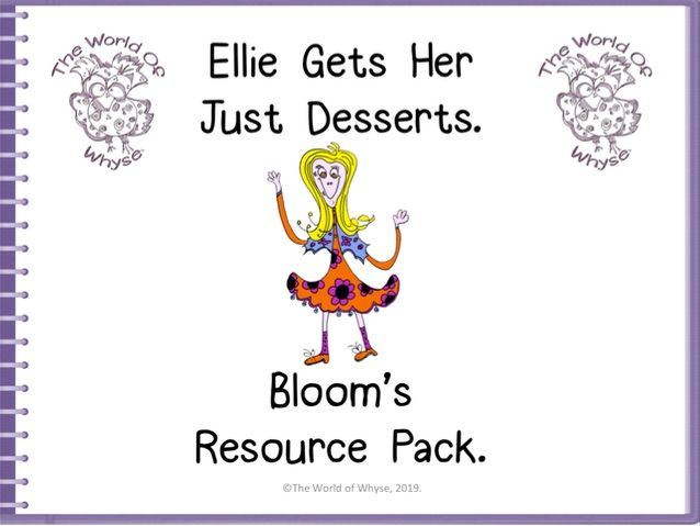 Book 5 – Ellie Gets Her Just Desserts – Bloom's Resource Pack by The World Of Whyse.