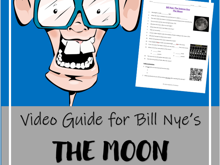 Bill Nye the Science Guy: THE MOON (Video worksheet)