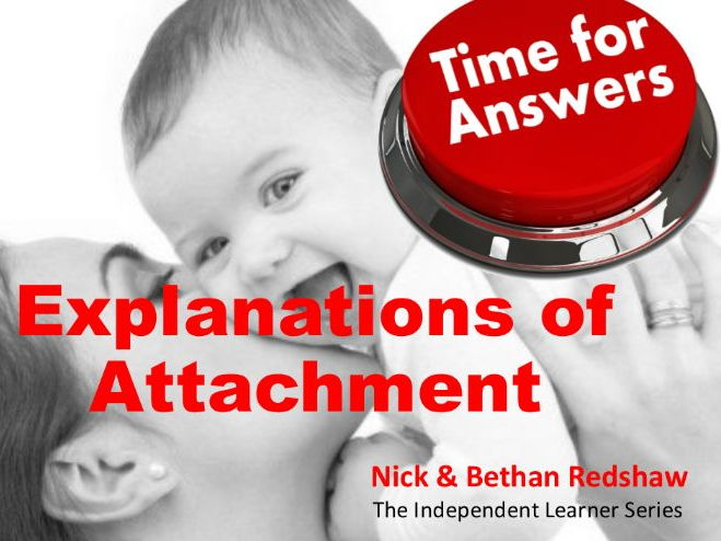 Workbook Answers Attachment - Explanations of Attachment