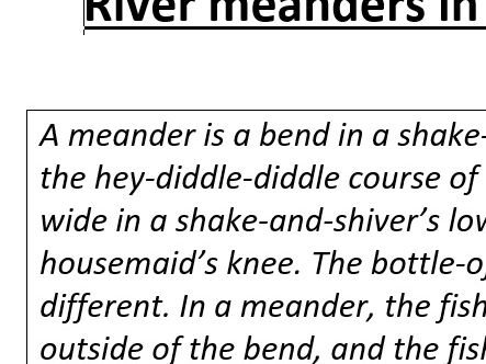 River meanders in cockney rhyming slang