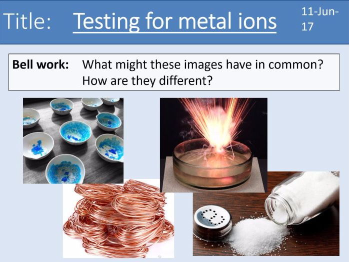 Year 7 Metals lesson 7 - Testing for metal ions