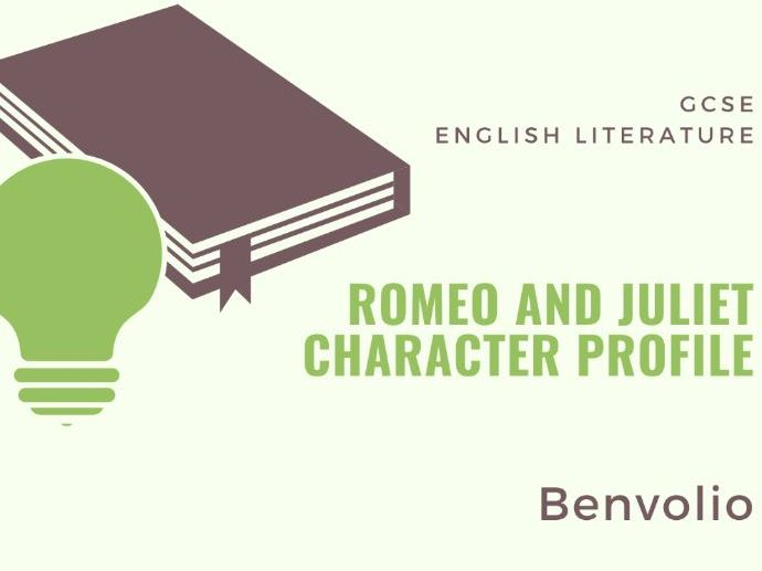 Romeo and Juliet - Character Profile: Benvolio