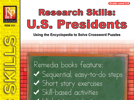Research Skills: U.S. Presidents