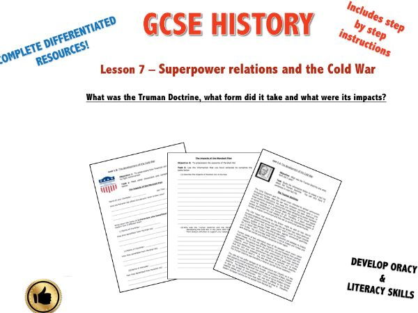 Edexcel Superpower Relations & Cold War L7 What was the Truman Doctrine, what were its impacts?