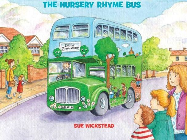 Daisy Daydream the Nursery Rhyme Bus - Transport Topic - Key Stage 1