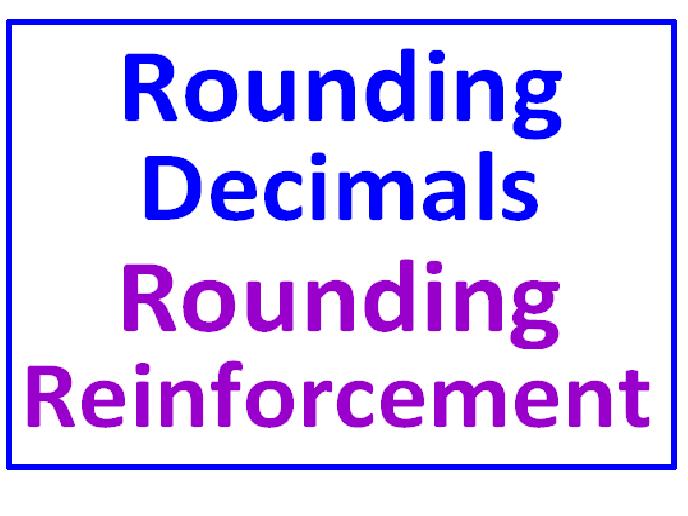 Rounding Decimals Plus PLUS Rounding Decimal Reinforcement (Both Sets)