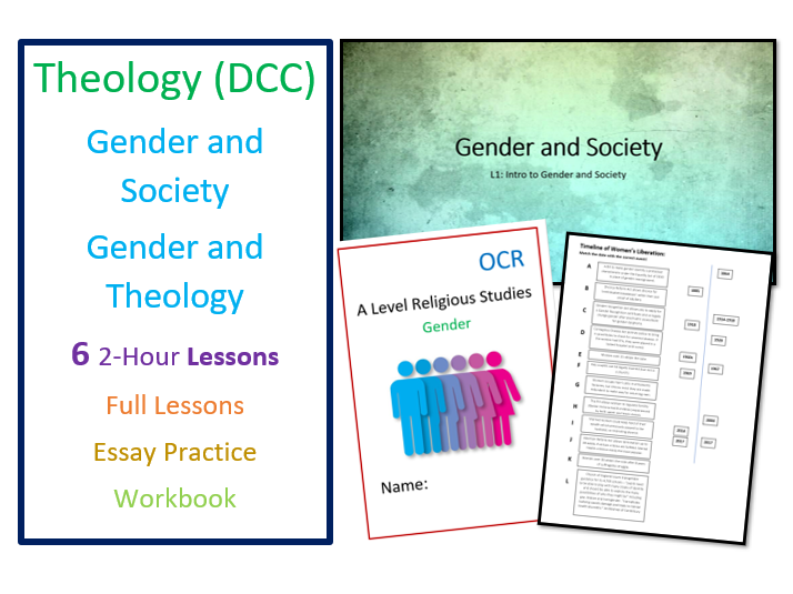 OCR A Level: Gender in Society and Theology: Whole Unit of Lessons and Revision