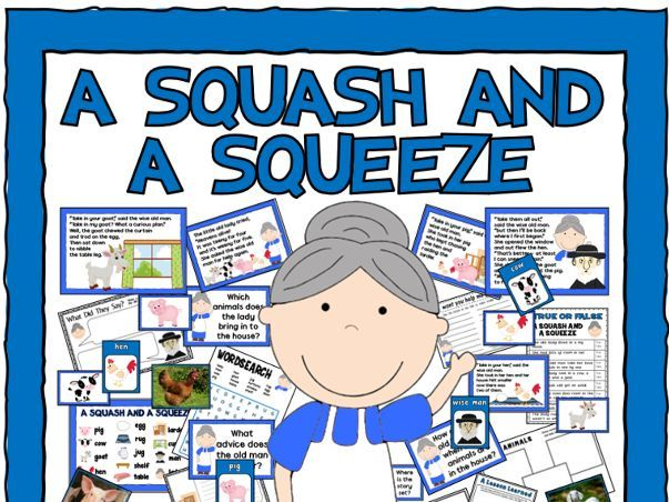 A SQUASH AND A SQUEEZE  STORY