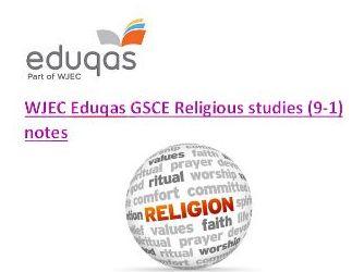 GSCE RE 2019 WJEC Eduqas   (9-1) Revision notes