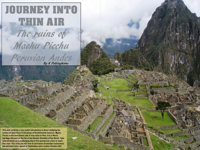 THE INCA RUINS OF MACHU PICCHU IN THE HIGH ANDES OF PERU -PRE-COLUMBIAN HISTORY