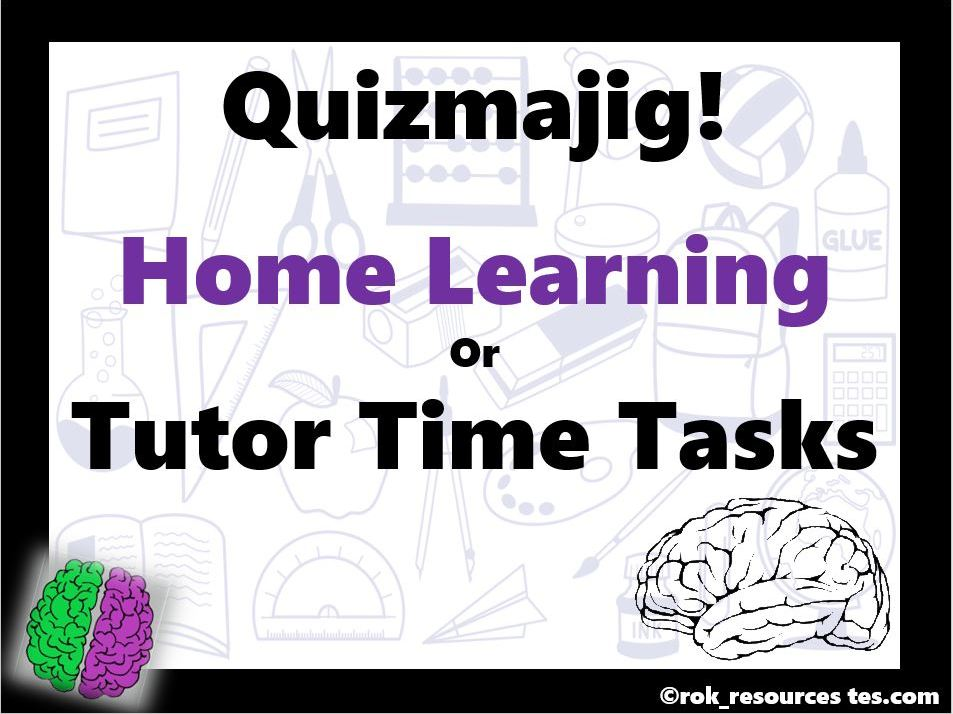 Home Learning or Form Time Activities