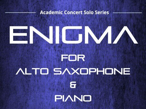 Enigma  - Alto Saxophone & Piano (Score and Parts)