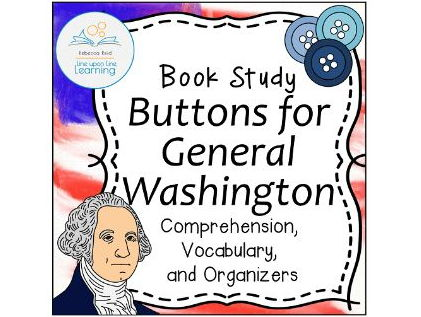 Book Study: Buttons for General Washington by Roop (Differentiated)